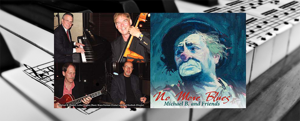 No More Blues - Michael B & Friends